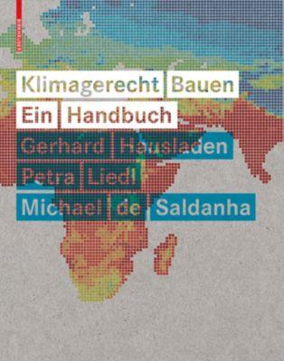 Klimagerecht Bauen, Gerhard Hausladen, Petra Liedl, Michael Saldanha
