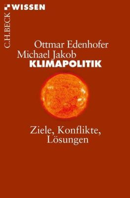 Klimapolitik, Ottmar Edenhofer, Michael Jakob
