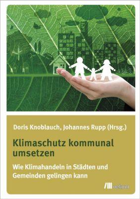 Klimaschutz kommunal umsetzen -  pdf epub