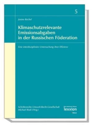 Klimaschutzrelevante Emissionsabgaben in der russischen Föderation, Janine Rechel