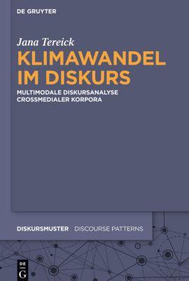 Klimawandel im Diskurs, Jana Tereick