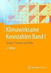 Klimawirksame Kennzahlen Band I, Valentin Crastan