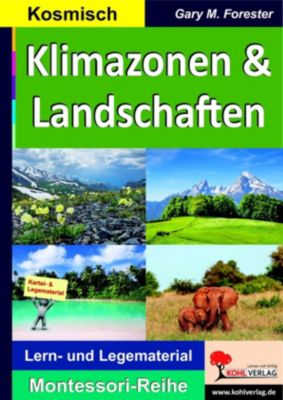 Klimazonen & Landschaften, Gary M. Forester