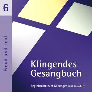 Klingendes Gesangbuch 6, Bernd,Engelhardt.F. Dietrich
