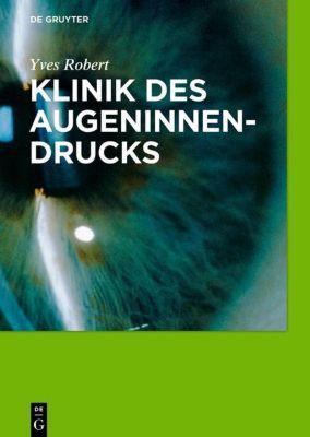 Klinik des Augeninnendrucks, Yves Robert