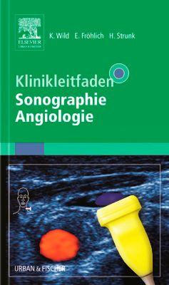 Klinikleitfaden Sonographie Angiologie