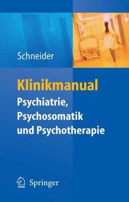 Klinikmanual Psychiatrie, Psychosomatik & Psychotherapie