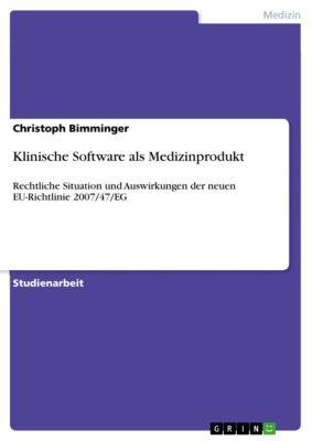 Klinische Software als Medizinprodukt, Christoph Bimminger