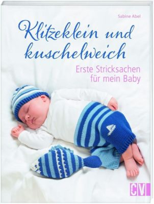 Klitzeklein und kuschelweich - Sabine Abel |