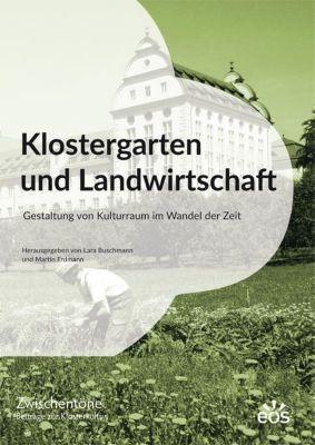 Klostergarten und Landwirtschaft