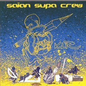 Klr, Saian Supa Crew