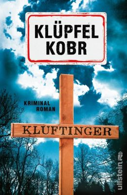 Kluftinger: Kriminalroman, Volker Klüpfel, Michael Kobr
