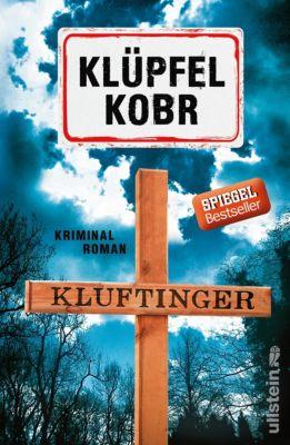 Kluftinger-Krimis: Kluftinger: Kriminalroman, Volker Klüpfel, Michael Kobr