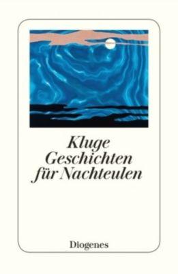 Kluge Geschichten für Nachteulen, diverse Autoren