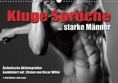 Kluge Sprüche... starke Männer (Wandkalender 2019 DIN A3 quer), Ralf Wehrle und Uwe Frank