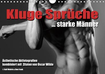 Kluge Sprüche... starke Männer (Wandkalender 2019 DIN A4 quer), Ralf Wehrle und Uwe Frank