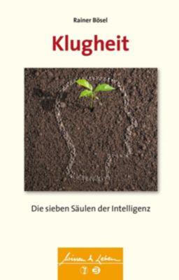 Klugheit, Rainer Bösel