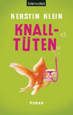 Knalltüten, Kerstin Klein