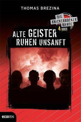 Knickerbocker4immer - Alte Geister ruhen unsanft, Thomas Brezina