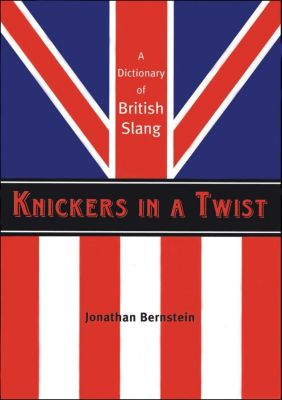 Knickers in a Twist, Jonathan Bernstein