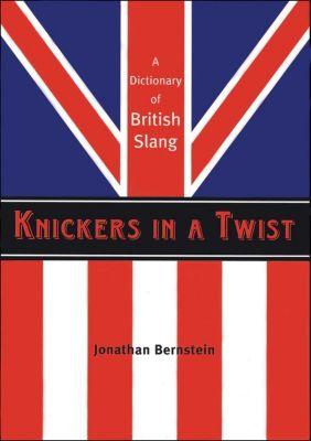Knickers in a Twist, Jonathan Bernstein