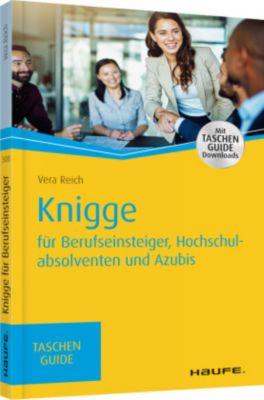 Knigge für Berufseinsteiger, Hochschulabsolventen und Azubis - Vera Reich pdf epub