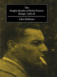 Knight-Monks of Vichy France, John Hellman