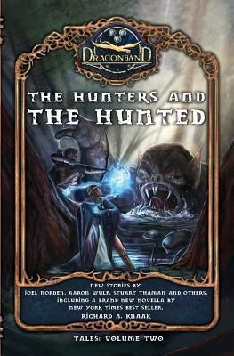 Knights of the Northwest: The Hunters and the Hunted, Richard A. Knaak, Stuart Thaman, Joel Norden