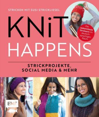 Knit happens - Stricken mit Susi Strickliesel - Susi Strickliesel pdf epub