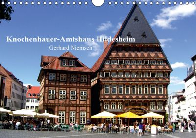 Knochenhauer-Amtshaus Hildesheim (Wandkalender 2019 DIN A4 quer), Gerhard Niemsch