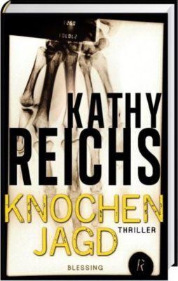 Knochenjagd, Kathy Reichs