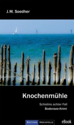 Knochenmühle, Jakob Maria Soedher