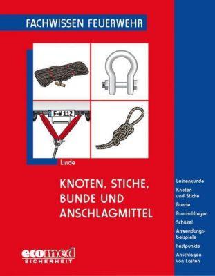 Knoten, Stiche, Bunde und Anschlagmittel, Christof Linde