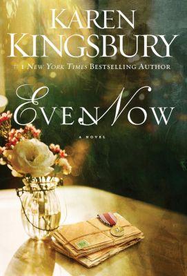 KNOW Series: Even Now, Karen Kingsbury