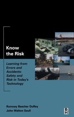 Know the Risk, Romney Duffey, John Saull