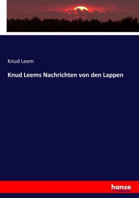 Knud Leems Nachrichten von den Lappen, Knud Leem