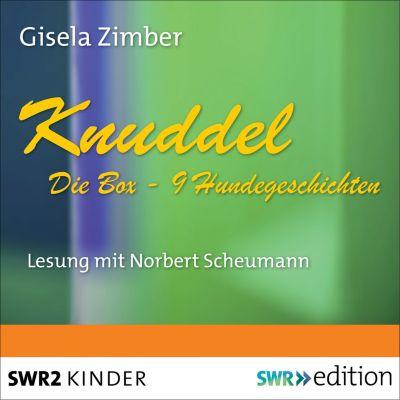 Knuddel - der allerärmste Hund von der ganzen Welt: Knuddel - Die Box mit 9 Hundegeschichten(Hörbuch-Download) - Gisela Zimber  