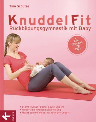 KnuddelFit - Rückbildungsgymnastik mit Baby - Tina Schütze |
