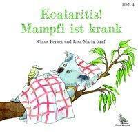 Koalaritis! Mampfi ist krank, Claus Bernet