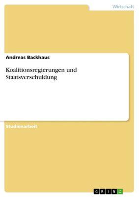 Koalitionsregierungen und Staatsverschuldung, Andreas Backhaus