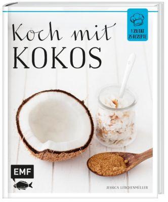 Koch mit - Kokos - Jessica Lerchenmüller |
