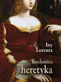 Kochanica heretyka, Iny Lorentz