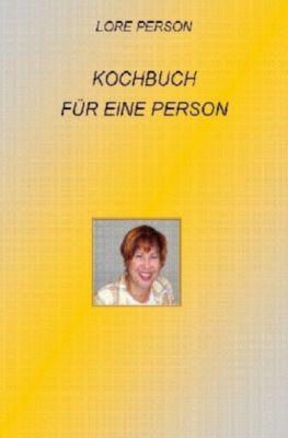 Kochbuch für 1 Person - Lore Person |