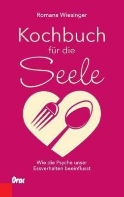 Kochbuch für die Seele - Romana Wiesinger pdf epub