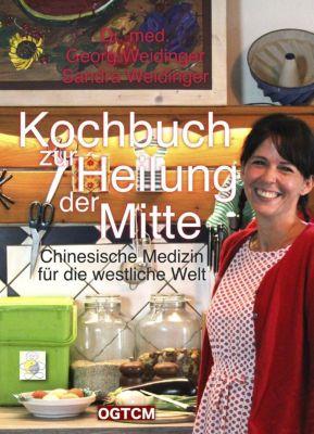 Kochbuch zur Heilung der Mitte, Georg Weidinger, Sandra Weidinger