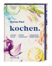 kochen. - Stevan Paul pdf epub