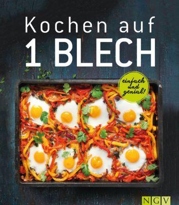 Kochen auf 1 Blech, Nina Engels