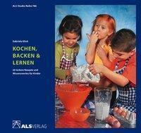 Kochen, Backen & Lernen, Gabriele Klink