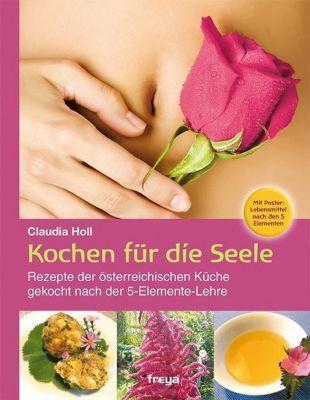 Kochen für die Seele, m. Poster - Claudia Holl pdf epub