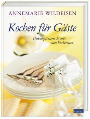 Kochen für Gäste, Annemarie Wildeisen